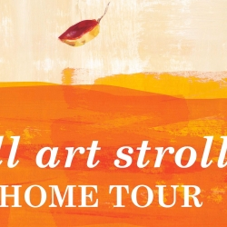 Fall Art Stroll + Home Tour